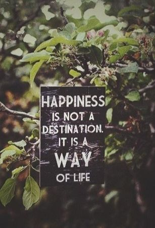 You decide if you want to be happy!