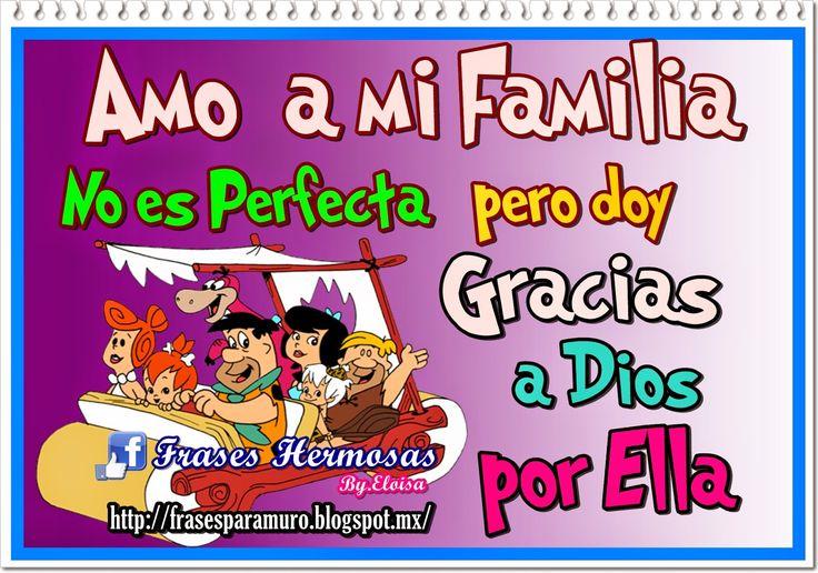 Mensagem De Proteção A Familia Ud95: Frases Para Tu Muro: Amo A Mi Familia