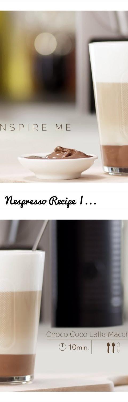 Nespresso Recipe | choco coco latte Macchiato... Tags: Nespresso, coffee, capsule, machine, pods, espresso, what else, cappuccino, latte, crema, café, recipe, chocolate, coco, latte Macchiato, chocolate spread, Preparation, coffee maker, pod, Latte, Machiato, milk froth, milk foam, aeroccino, milk frother, Machine, Prodigio, Prodigio&Milk, Connected, Coffee, Grand Crus, How To, How To