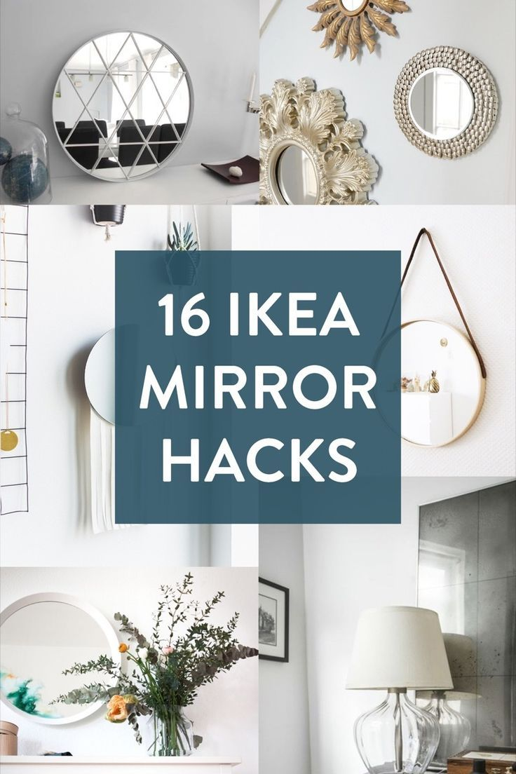 Mirror, Mirror, On the Wall: Which is Our Favorite IKEA Hack of them All?