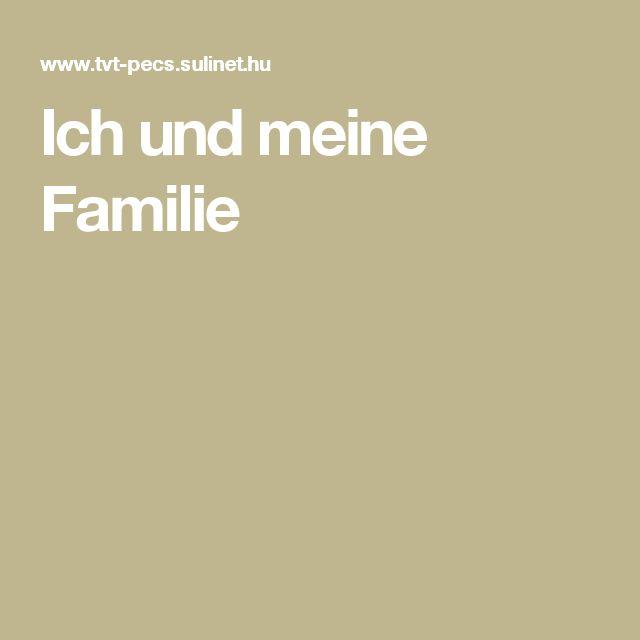 Ich und meine Familie