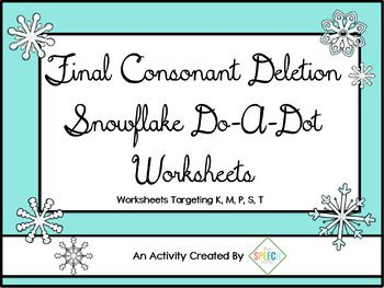 A winter freebie targeting final sound deletion. These materials includes 5 black and white do-a-dot worksheets. There is one worksheet for each target sound k, m, p, s and t.