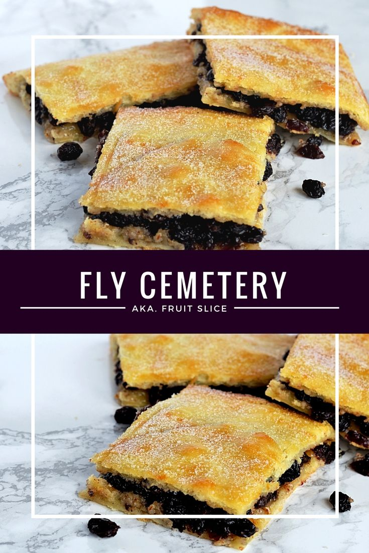 Fly Cemetery, also known as Fruit Slice, is a delicious pastry treat, stuffed full of currants that look like, well, dead flies!