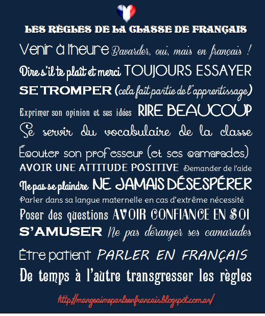 Mange, aime, parle en français.: Les règles de la classe de français