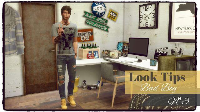 Sims 4 - Look Tips Nº 3 - I`m so bad (Bad Boy)