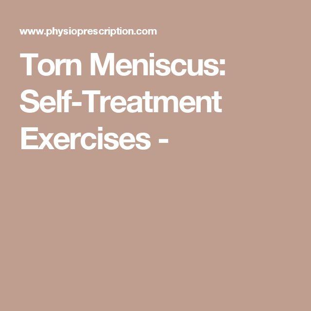 Torn Meniscus: Self-Treatment Exercises -