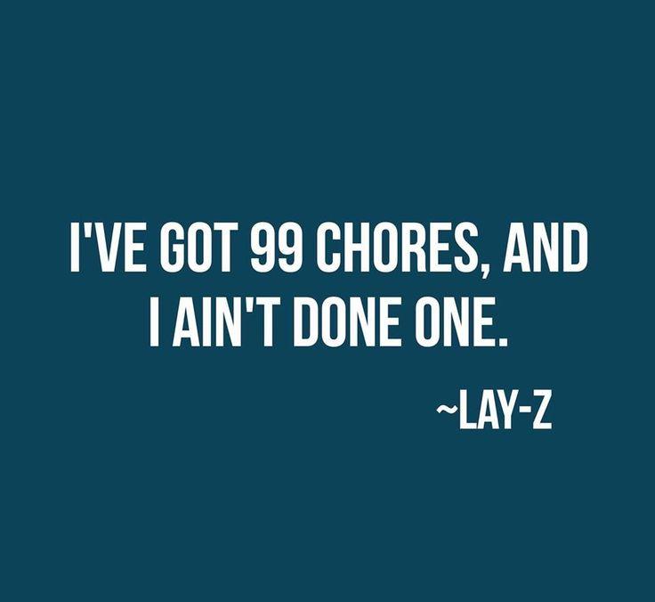 99 Chores