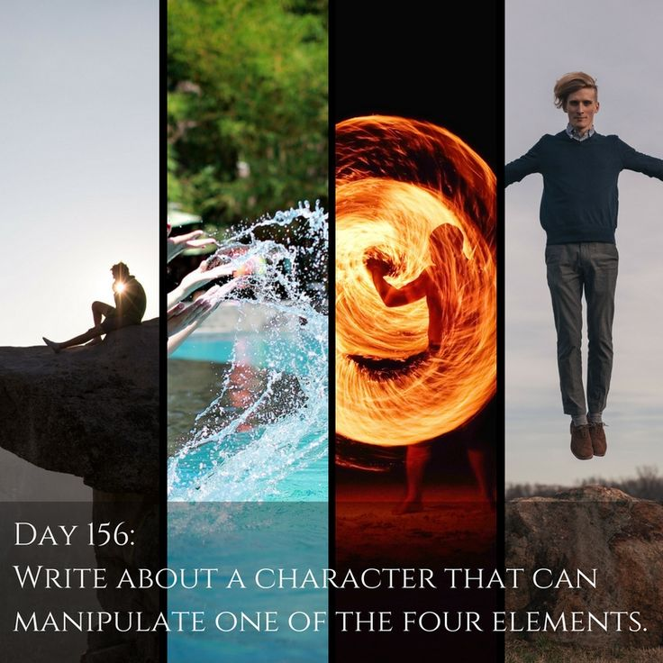 """Day 156 of 365 Days of Writing Prompts: Write about a character that can manipulate one of the four elements. Shannon: """"Hey Dahlia,"""" I heard his snobby voice above my head, and as usual it made my …"""