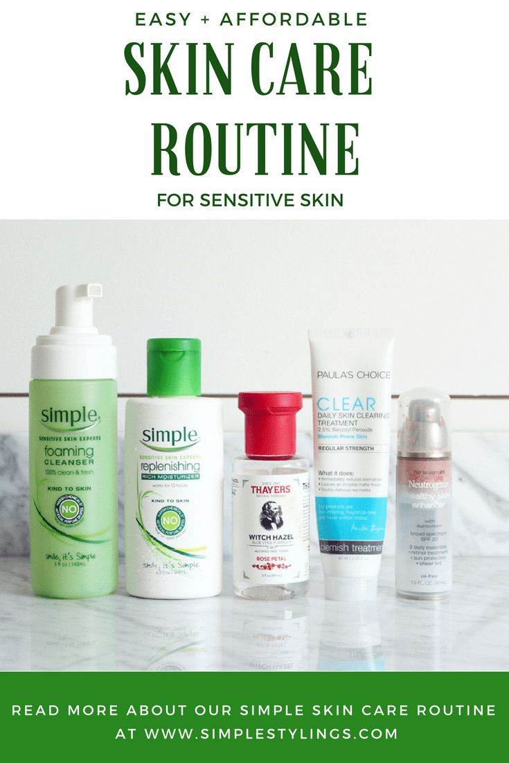 An Easy + Affordable Skin Care Routine For Sensitive Skin