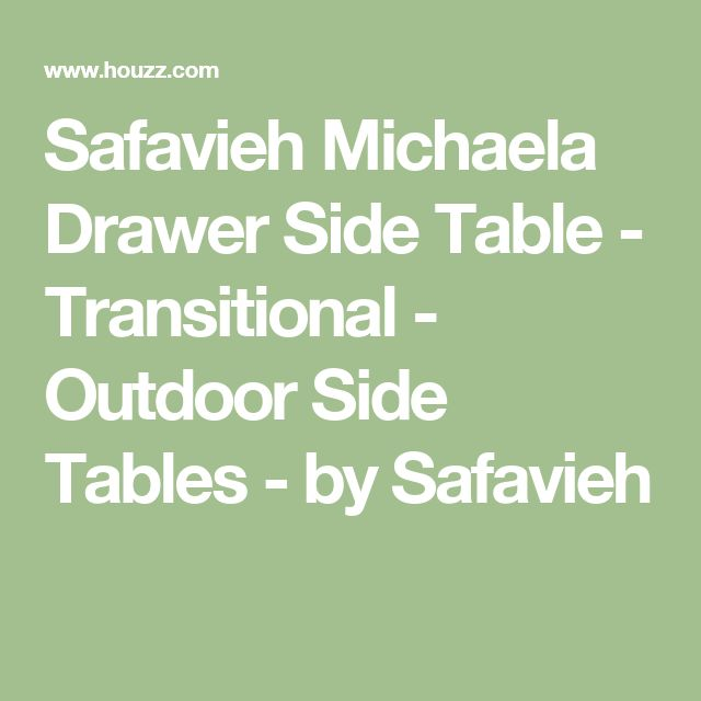 Safavieh Michaela Drawer Side Table - Transitional - Outdoor Side Tables - by Safavieh