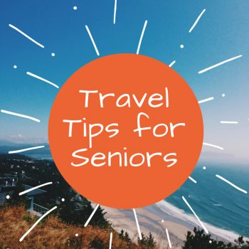 Going on vacation this summer? Here are some travel tips for seniors.