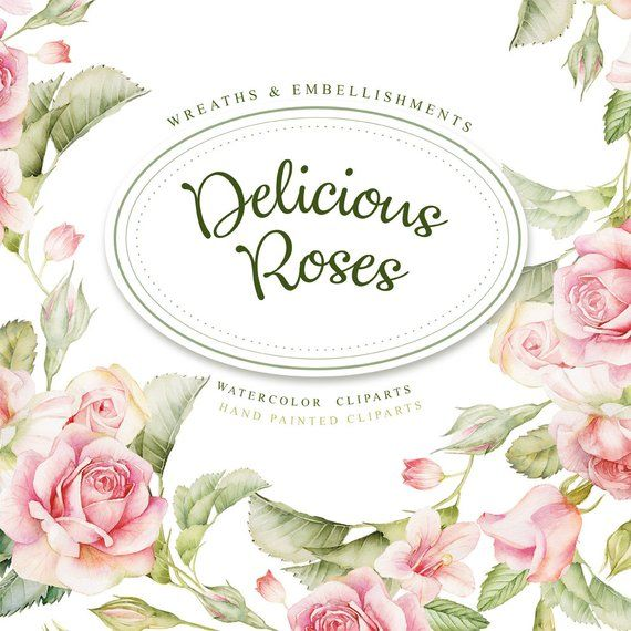 Delicious Roses 2018 Frames Embellishments Watercolors Hand
