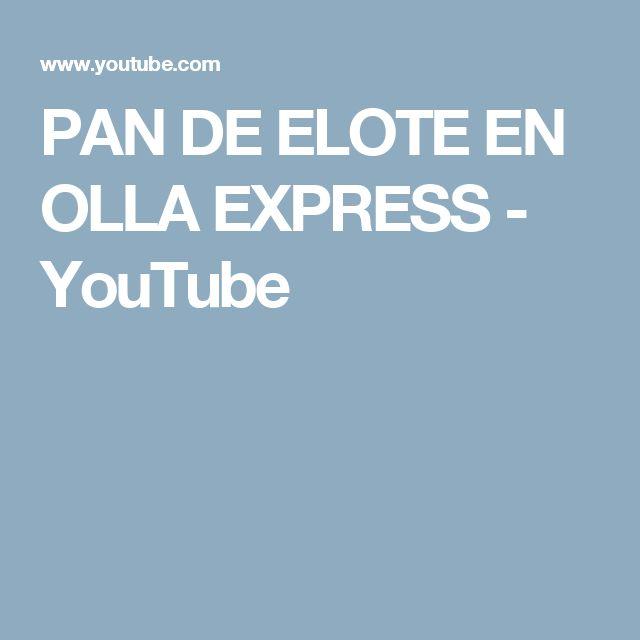 PAN DE ELOTE EN OLLA EXPRESS - YouTube