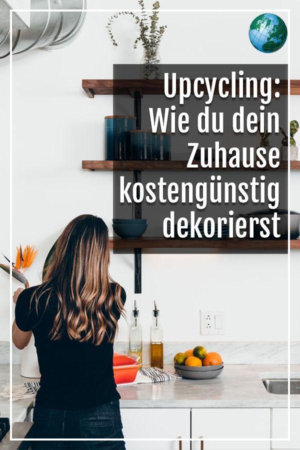Upcycling: Wie du dein Zuhause kostengünstig dekorierst