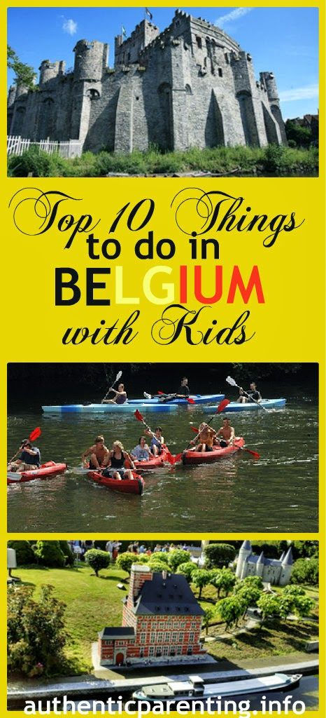 Authentic Parenting: Top 10 Things to do in Belgium with Kids