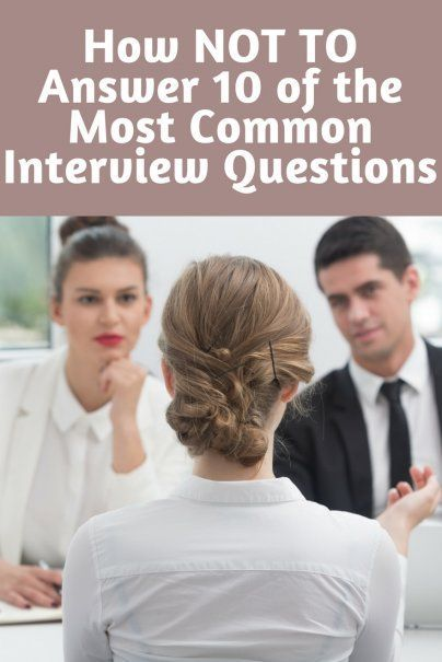 How NOT TO Answer 10 of the Most Common Interview Questions | Expert Interview Advice | Top Interview Hacks | How To Land Your Dream Job | Best First Interview Advice