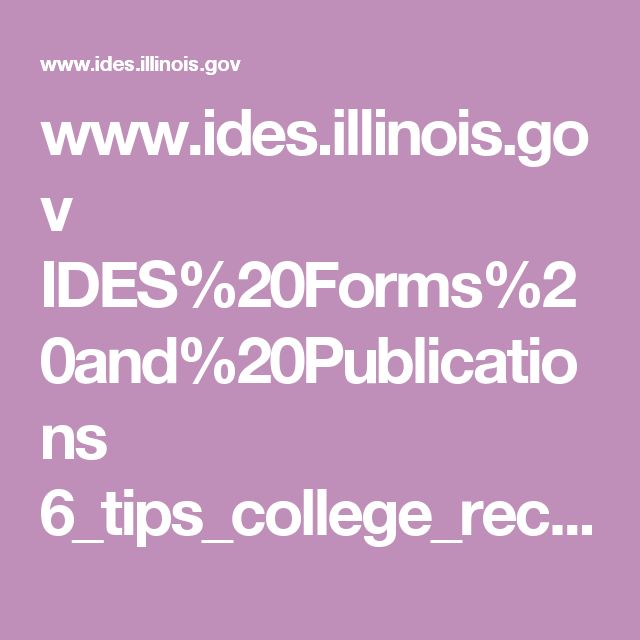 www.ides.illinois.gov IDES%20Forms%20and%20Publications 6_tips_college_recommendation.pdf
