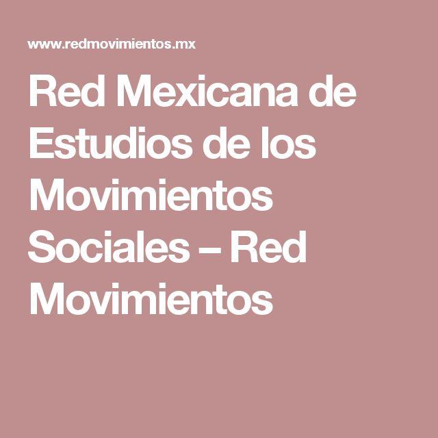 Red Mexicana de Estudios de los Movimientos Sociales – Red Movimientos