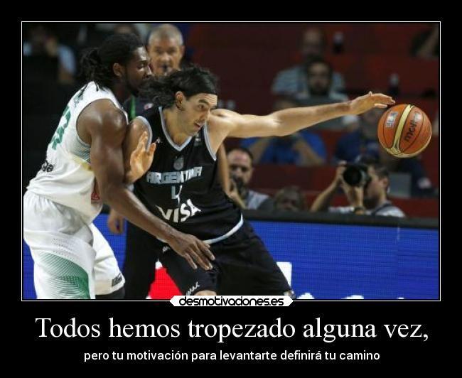 carteles motivaciones deportes devilbrigade basquetbol luis scola argentina brasil mundial2014 derrota caida desmotivaciones