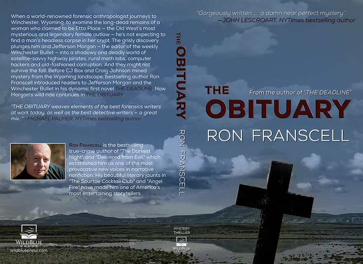 Vote on the Cover of THE OBITUARY - Ron Franscell's Mystery Thriller Book Help us decide on the cover of Ron Franscell's THE OBITUARY: http://wildbluepress.com/vote-obituary-book-cover-ron-franscell/ and be registered for a FREE downloadable copy of the first book in this series THE DEADLINE. #thriller #mystery #mysterythriller #vote #freeoffer