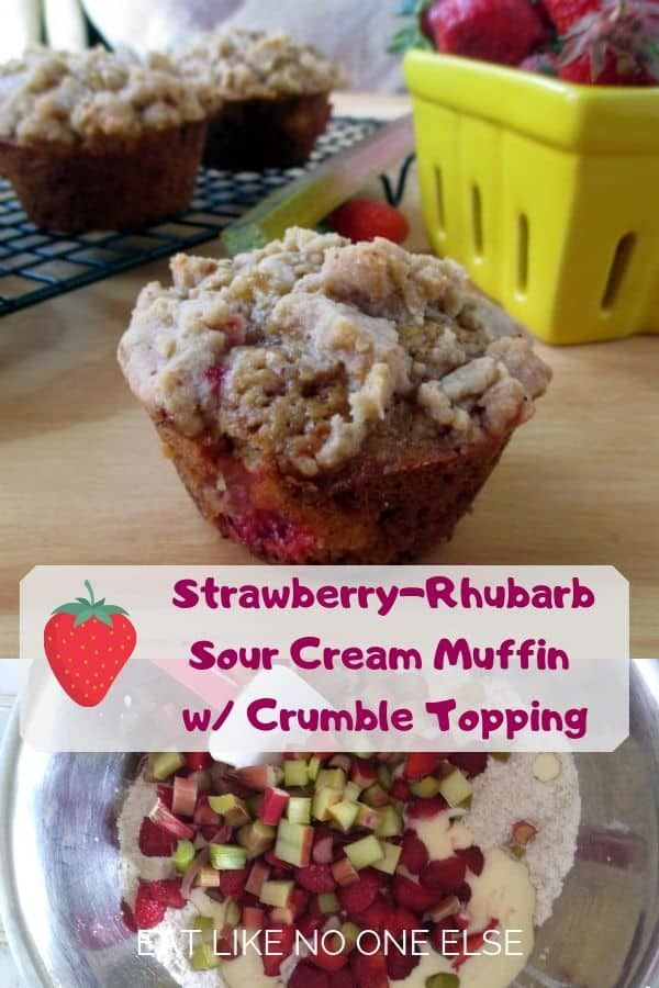 Strawberry Rhubarb Sour Cream Muffins With Crumble Topping Eat Like No One Else Recipe Sour Cream Muffins Rhubarb Recipes Muffins Strawberry Rhubarb Crumble