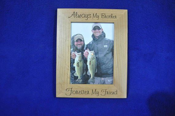 Personalized Gift For Brother. Picture Frame. Birthday Gift For Brother. Brother Picture Frame. Custom Picture Frame. To Brother From Sister. Gift For Brother. To Brother From Brother. Wedding Gift For Brother. To Brother From Brother. Gift For Friend. Picture Frames. Frames.