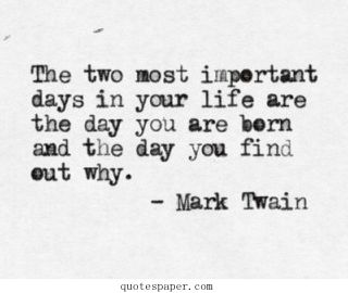 The two most important days in your life | #Quotes About Life
