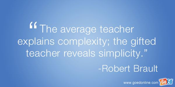 Quotes for Teachers  GoEd Online - Teaching Materials