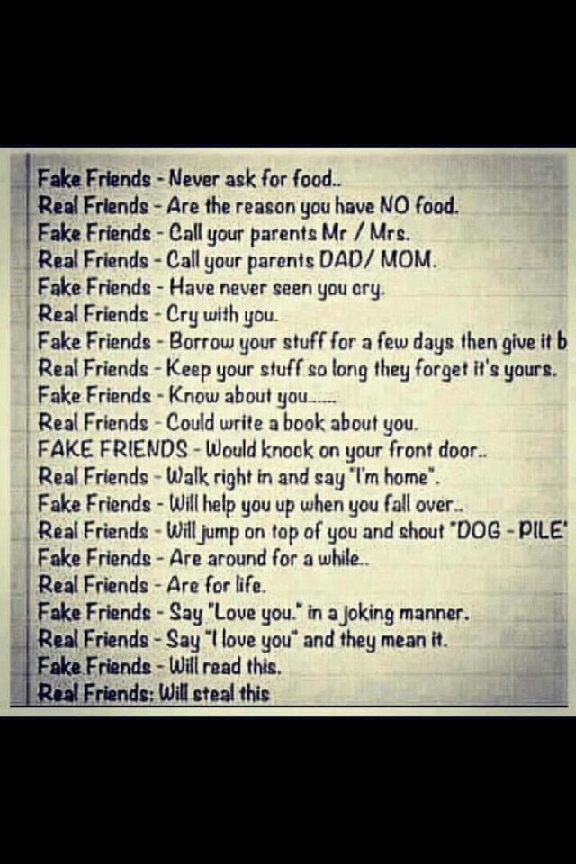 The differance between fake and real friends, though I have not known my best friends for long so I can't do half these things... #BFF