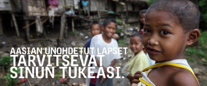 Ryhdy teemakummiksi - Teemakummina tuet Aasian unohdettuja lapsia Filippiineillä, Pakistanissa, Thaimaassa ja Laosissa. Nämä etnisten vähemmistöjen ja syrjäytettyjen heimojen lapset kärsivät köyhyydestä kaikkein eniten. Heiltä puuttuvat elämisen perusasiat, kuten puhdas vesi, koulu, terveydenhuolto sekä ihmisoikeudet.  Teemakummin kuukausittainen kummimaksu on 20 euroa.
