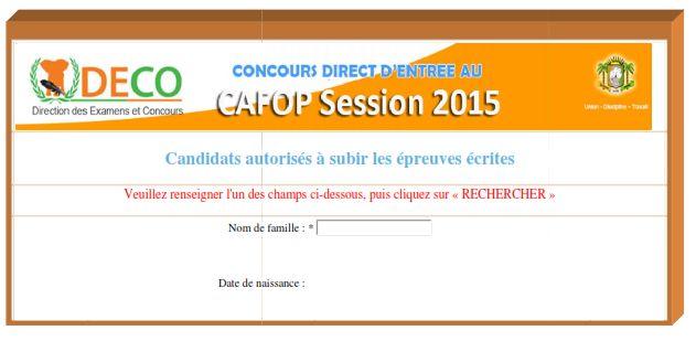 MEN/DECO/ CAFOP Session 2015 CANDIDATS AUTORISES A SUBIR LES EPREUVES ECRITES PUBLIE LE 17 AVRIL 2015