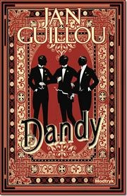 Dandy af Jan Guillou, ISBN 9788770538374