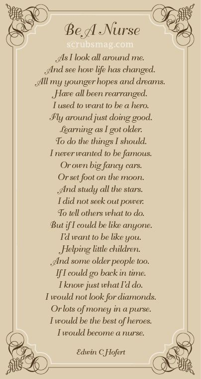 A wonderful poem written by one of our Scrubs readers, Edwin C. Hofert! #Nurses #Poetry #Inspiration