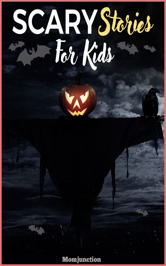 23 Scary Stories For Kids To Tell In The Dark