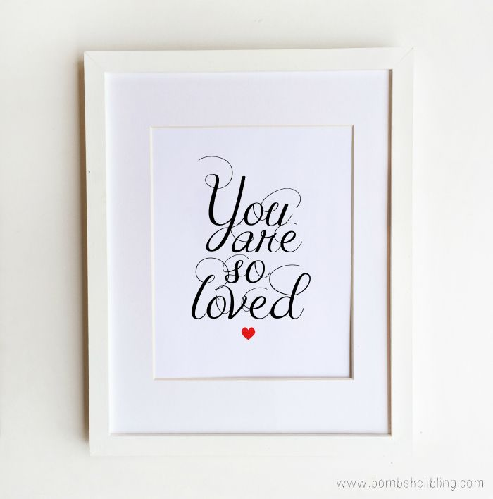 You Are So Loved Printable - Perfect for Valentine's Day or home decor!