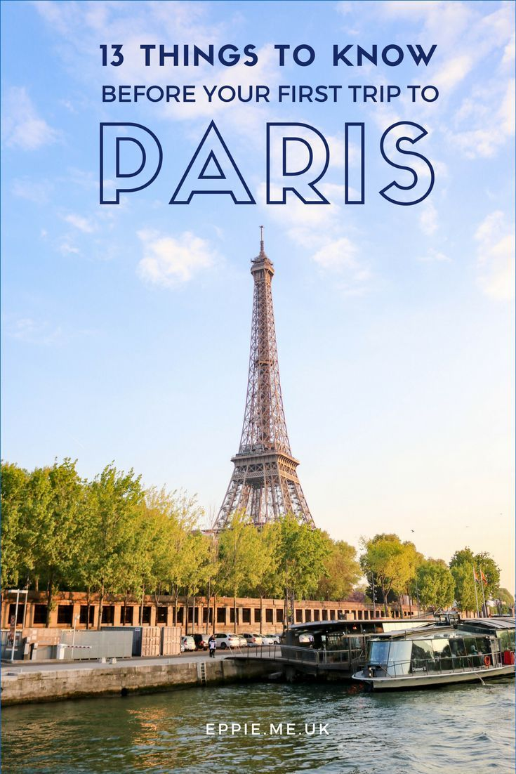 13 things to know before your first trip to Paris, France | Europe | city break | travel | wanderlust | Eiffel Tower | River cruise | top things to do