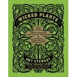 Wicked Plants by Amy Stewart   Stewart dishes out some very interesting knowledge in an entertaining way.