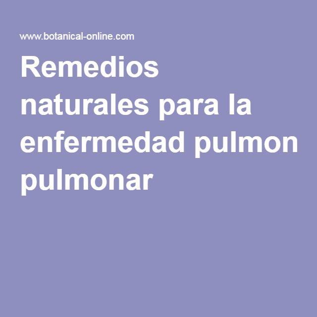 Remedios naturales para la enfermedad pulmonar