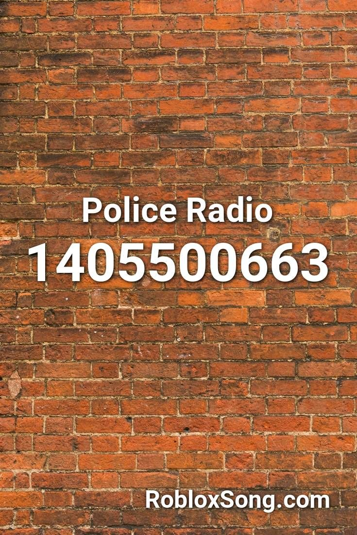 Roblox Audio Nothing Police Radio Roblox Id Roblox Music Codes In 2020 Police Radio