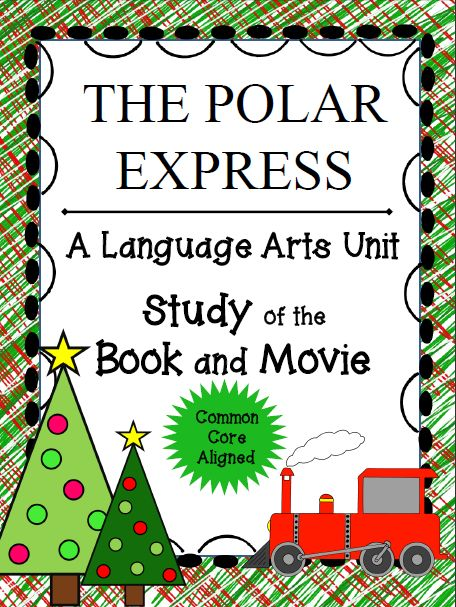 A Common Core Language Arts unit of The Polar Express BOOK and MOVIE!  Great Resource for upper elementary and middle grades!