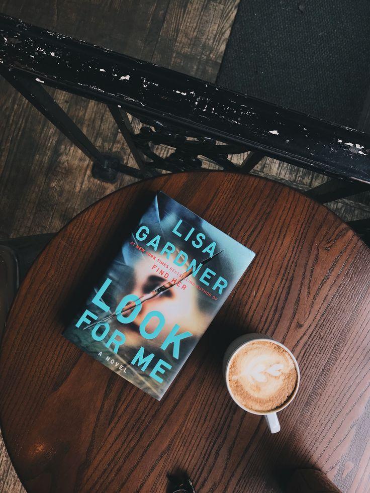 LOOK FOR ME by Lisa Gardner.