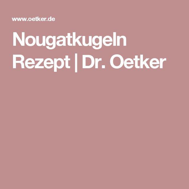 Nougatkugeln Rezept | Dr. Oetker