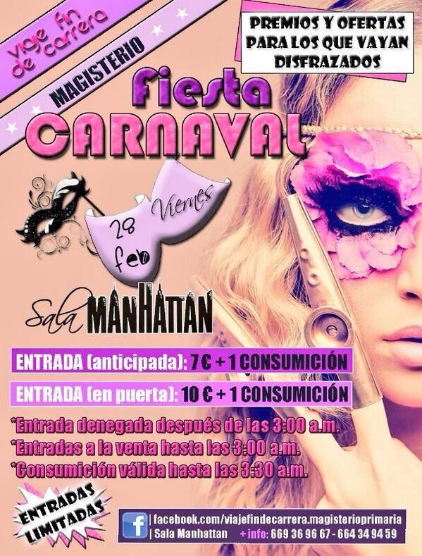 Fiesta Carnaval Pro-viaje Fin de Carrera de Magisterio en la Sala Manhattan el viernes 28