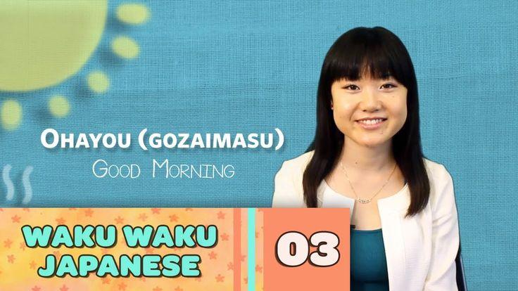 Waku Waku Japanese - Language Lesson 3: Greetings