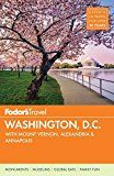 Fodor's Washington, D.C.: with Mount Vernon, Alexandria & Annapolis...