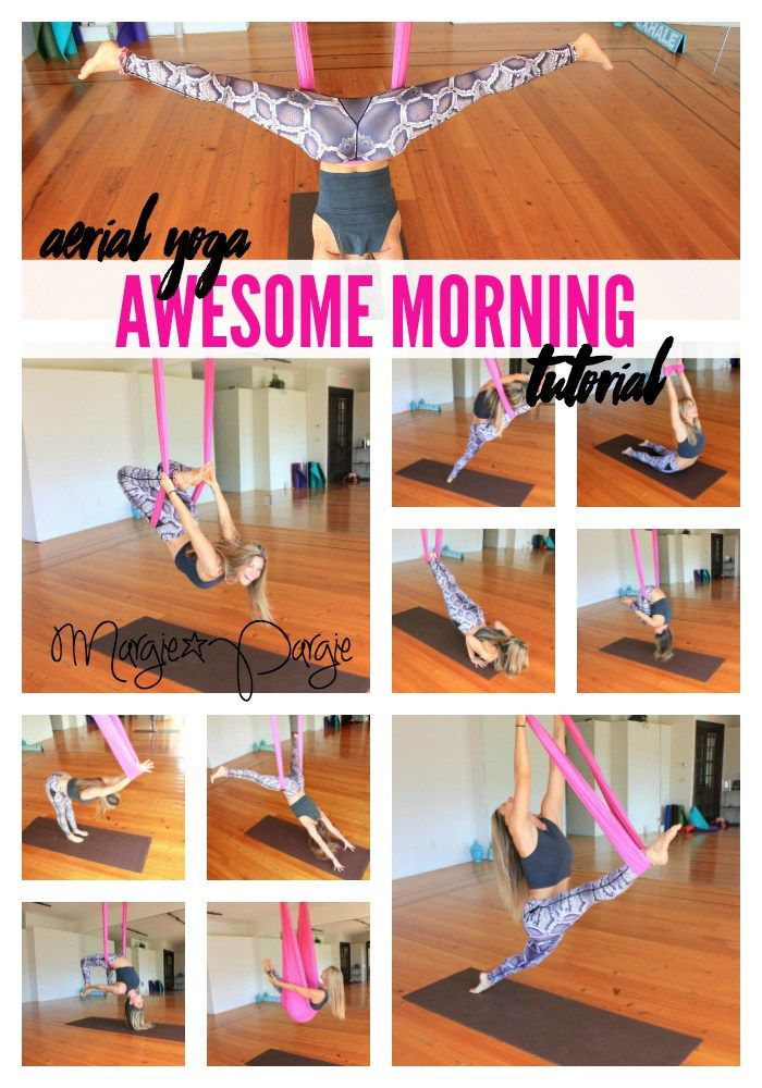 Aerial Yoga for an Awesome Morning MargiePargie.com