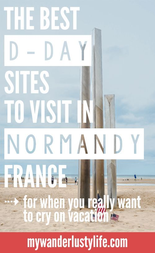 Best D-Day Sites in Normandy, France | WWII | WW2 | Caen Memorial Museum | Arromanches | Omaha Beach | Pointe du Hoc | Normandy American Cemetery | La Cambe German Cemetery | World War 2