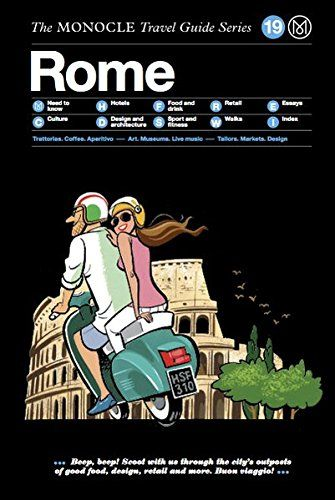 Rome: The Monocle Travel Guide Series by Tyler Brûlé