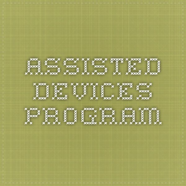 Assisted Devices Program