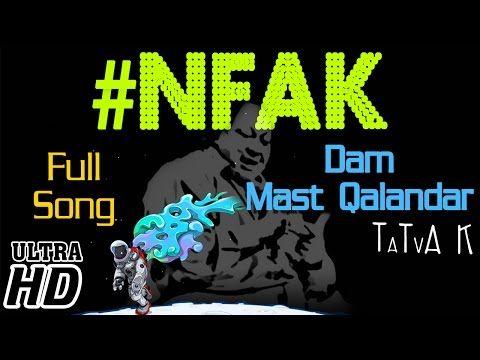 Dam Mast Qalandar (EDM Mix) | TaTvA k feat. Nusrat Fateh Ali Khan | Official Full Song 2014 Ultra HD - YouTube